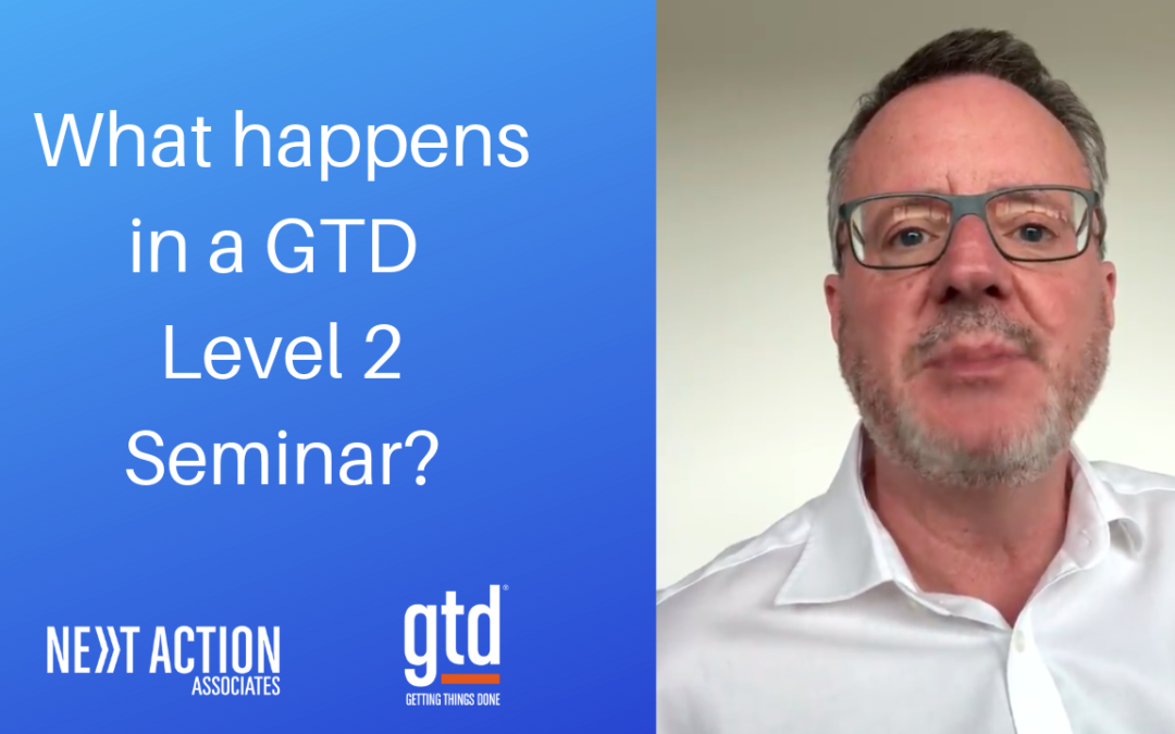 What Happens in a GTD Level 2 Seminar?